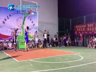【瓯海区】潘桥街道第二届夏季篮球联赛